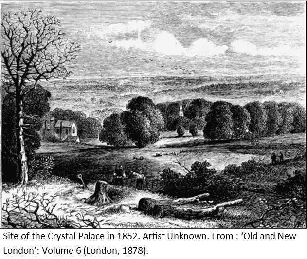 SITE OF THE CRYSTAL PALACE IN 1852